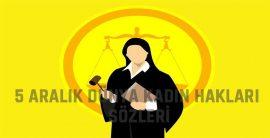 5 Aralık Dünya Kadın Hakları Sözleri