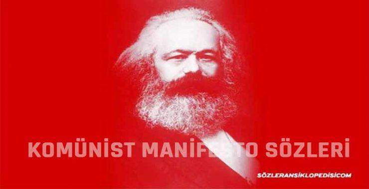 Komünist Manifesto Sözleri