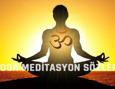Yoga Meditasyon Sözleri