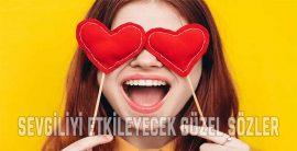 Sevgiliyi Etkileyecek Güzel Sözler