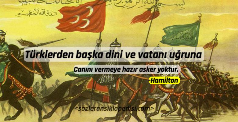Türkler Hakkında Söylenmiş Güzel Sözler