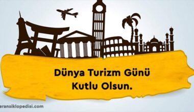 Dünya Turizm Günü Sözleri ve Mesajları