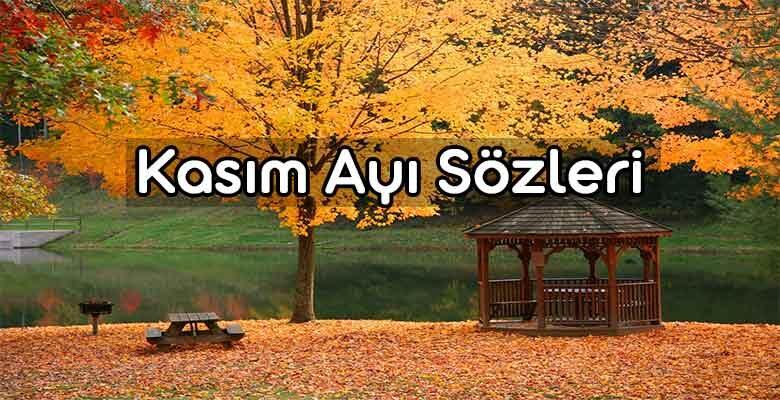 En Güzel Kasım Ayı Sözleri