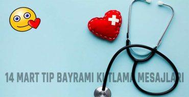 14 Mart Tıp Bayramı Kutlama Mesajları