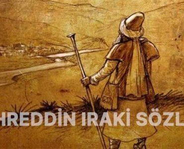 Fahreddin Iraki Sözleri