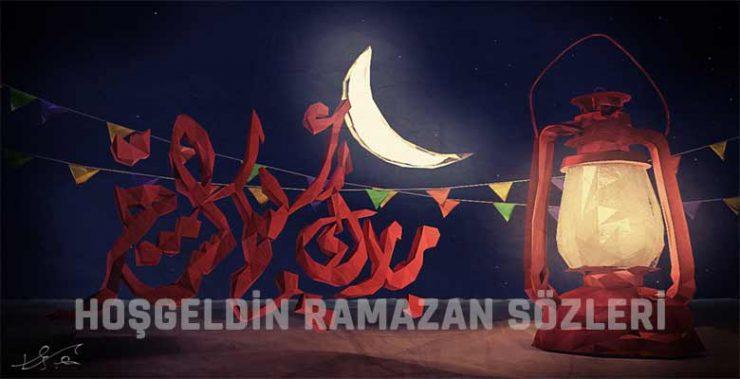 Hoşgeldin Ramazan Sözleri